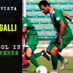 GALLI INTERVISTA